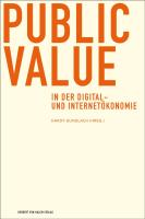 Public Value in der Digital- und Internetökonomie