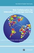 Web Collaboration for Intercultural Language Learning - Claudia Warth, Kurt Kohn
