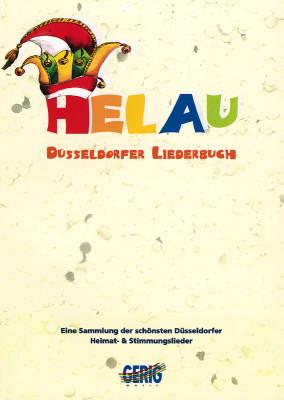 Helau : Düsseldorfer Liederbuch