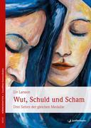 Liv, Larsson: Wut, Schuld Scham