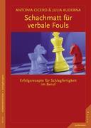 Cicero, Antonia;Kuderna, Julia: Schachmatt für verbale Fouls