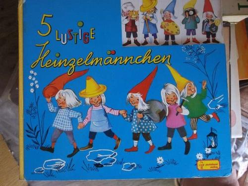5 lustige Heinzelmännchen     Verse von Marianne Böck-Hartmann mit   Illustrationen von Felicitas Kuhn - Marianne Böck-Hartmann und Felicitas Kuhn