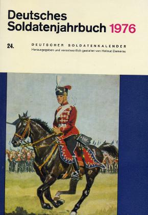 Deutsches Soldatenjahrbuch 1976 - 24. Deutscher Soldatenkalender - Damerau, Helmut Hrsg.