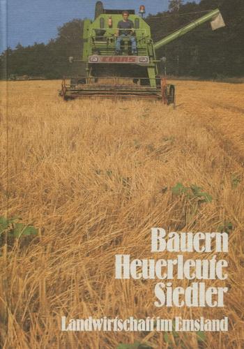 Landwirtschaft im Emsland: Bauern, Heuerleute, Siedler - Emsländischer Heimatverbund Hrsg.