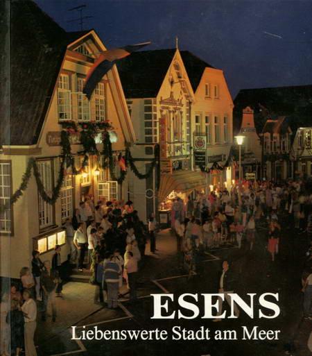Esens - Liebenswerte Stadt am Meer - Heilscher, Wolfgang