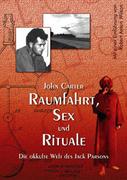 Carter, John: Raumfahrt, Sex und Rituale