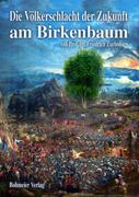 Zurbonsen, Friedrich: Die Völkerschlacht der Zukunft am Birkenbaum