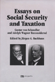 Essays on Social Securtity and Taxation - Jürgen G Backhaus