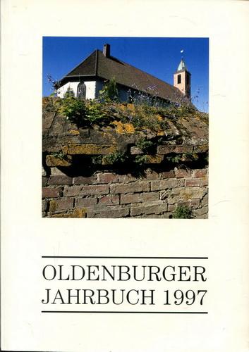 Oldenburger Jahrbuch 1997 - Oldenburger Landesverein für Geschichte, Natur- und Heimatkunde