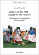 Games of the Past - Sports for the Future? - Gertrud Pfister