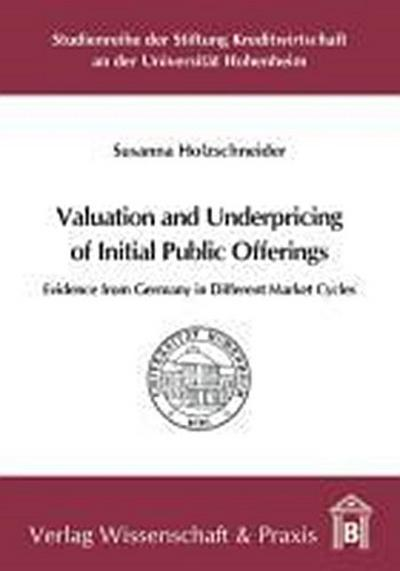 Valuation and Underpricing of Initial Public Offerings - Susanna Holzschneider