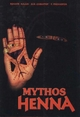 Mythos Henna - Renate Haass; K D Christof; F Freihofer