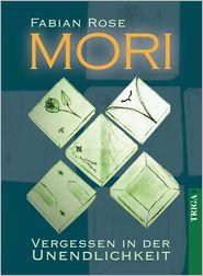 Mori: Vergessen in der Unendlichkeit