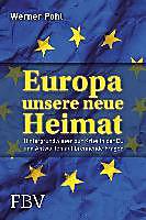 Europa, unsere neue Heimat