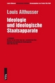 Ideologie und ideologische Staatsapparate - Louis Althusser; Frieder O Wolf