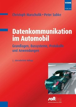 Datenkommunikation im Automobil - Marscholik, Christoph; Subke, Peter
