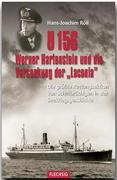 Röll, Hans-Joachim: U 156, Werner Hartenstein und die Versenkung der Laconia