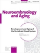 Development and Aging of the Vertebrate Visual System