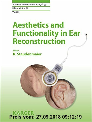 Gebr. - Aesthetics and Functionality in Ear Reconstruction (Advances in Oto-Rhino-Laryngology)