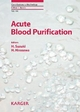Acute Blood Purification - H. Suzuki; H. Hirasawa