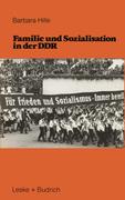 Hille, Barbara: Familie und Sozialisation in der DDR