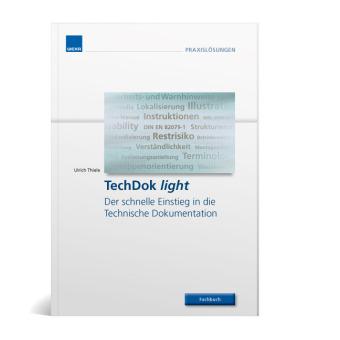 TechDok light - Der schnelle Einstieg in die Technische Dokumentation