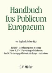Ius Publicum Europaeum - E-Book-Gesamtausgabe Bände I bis VI - Armin von Bogdandy, Peter Michael Huber