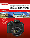 E-Book Das große Kamerahandbuch zur Canon EOS 650 D