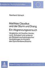 Matthias Claudius und der Sturm und Drang Ein Abgrenzungsversuch - Reinhard Görisch