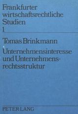 Unternehmensinteresse und Unternehmensrechtsstruktur - Tomas Brinkmann