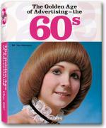 The Golden Age of Advertising: The 60s