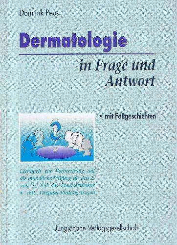 Dermatologie in Frage und Antwort - Dominik Peus (Autor)