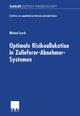 Optimale Risikoallokation in Zulieferer-Abnehmer-Systemen - Michael Lorth