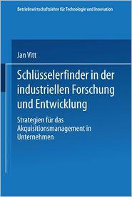 Schlüsselerfinder in der industriellen Forschung und Entwicklung: Strategien für das Akquisitionsmanagement in Unternehmen - With Jan Vitt