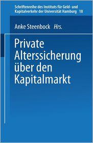 Private Alterssicherung uber den Kapitalmarkt
