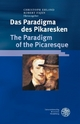 Das Paradigma des Pikaresken / The Paradigm of the Picaresque - Christoph Ehland; Robert Fajen