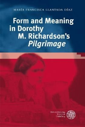 Form and Meaning in Dorothy M. Richardson´s 'Pilgrimage'