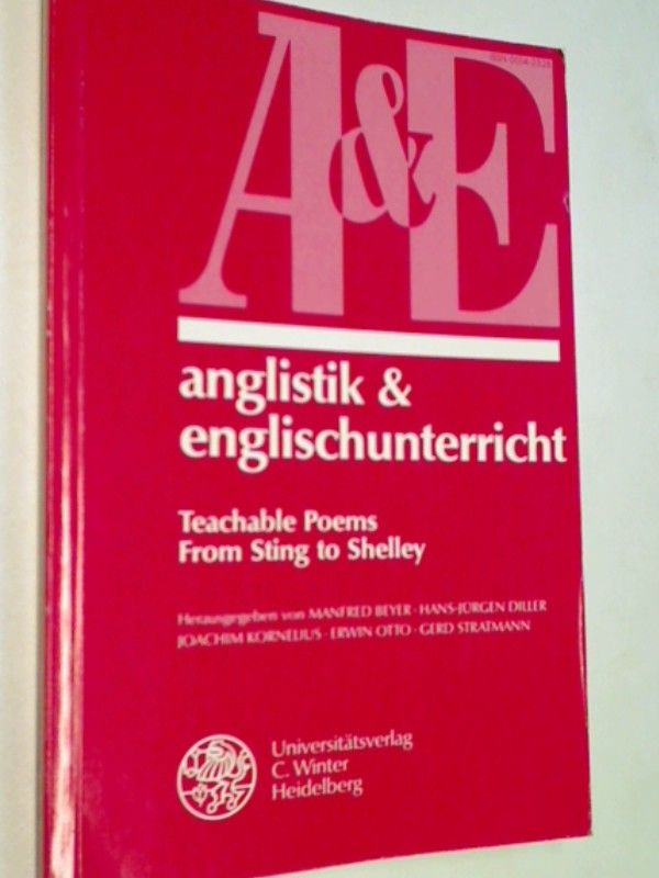 Anglistik & Englischunterricht, Bd.53, Teachable Poems, From Sting to Shelley - Pfister, Manfred