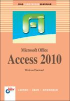 Microsoft Office Access 2010 (bhv Einsteigerseminar)