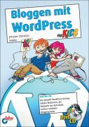 Bloggen mit Wordpress für Kids