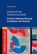 Helmut Balzert: Lehrbuch der Softwaretechnik: Entwurf, Implementierung, Installation und Betrieb
