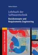 Helmut Balzert: Lehrbuch der Softwaretechnik: Basiskonzepte und Requirements Engineering