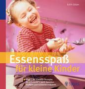 Edith Gätjen: Essensspaß für kleine Kinder