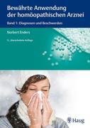 Norbert Enders: Bewährte Anwendung der homöopathischen Arznei