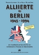 Alliierte in Berlin 1945-1994 - Friedrich Jeschonnek; Dieter Riedel; William Durie