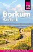 Roland Hanewald: Reise Know-How Borkum: Reiseführer für individuelles Entdecken