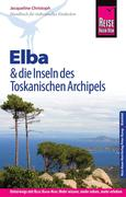 Jacqueline Christoph: Reise Know-How Elba und die anderen Inseln des Toskanischen Archipels: Reiseführer für individuelles Entdecken