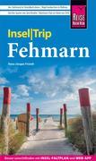 Hans-Jürgen Fründt: Reise Know-How InselTrip Fehmarn