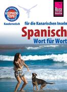 Dieter Schulze;Izabella Gawin: Reise Know-How Sprachführer Spanisch für die Kanarischen Inseln - Wort für Wort: Kauderwelsch-Band 161