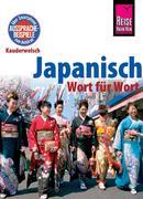 Martin Lutterjohann: Reise Know-How Sprachführer Japanisch - Wort für Wort: Kauderwelsch-Band 6